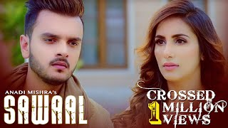 SAWAAL : ANADI MISHRA (Full Video) GoldBoy | Frame Singh | Latest Punjabi Songs 2019