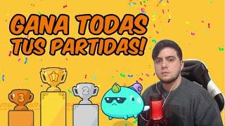 COMO GANAR TODAS TUS PARTIDAS - AXIE INFINITY! #1