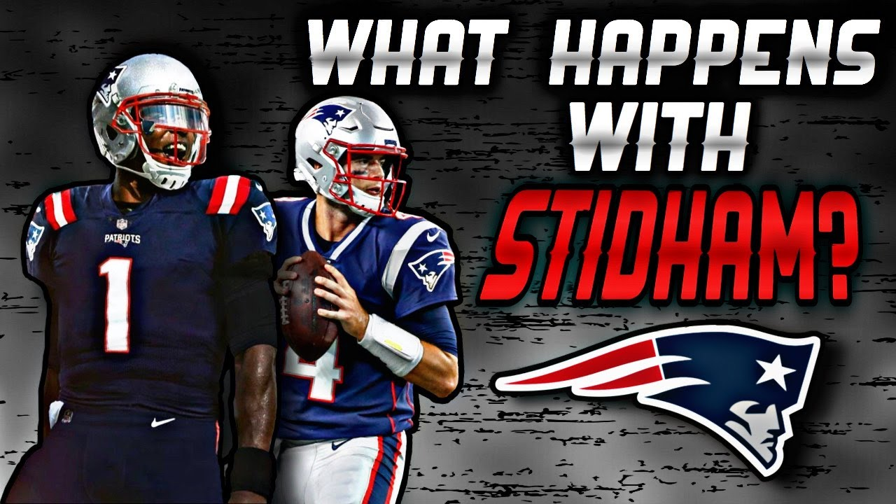 What the Signing of QB Cam Newton means for Jarrett Stidham and the Patriots
