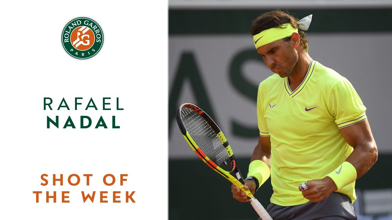 Shot of the Week - Rafael Nadal | Roland-Garros 2019 - YouTube