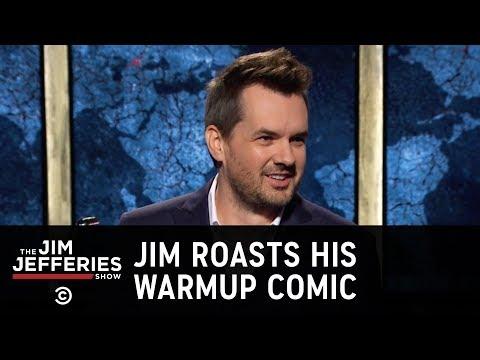 JimBits: Jim Roasts His Warmup Comic - The Jim Jefferies Show