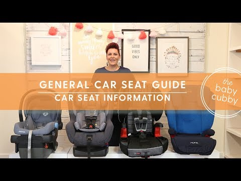 General Car Seat Guide | Which Car Seat Do I Use Next?