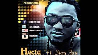 Hecta ft Stay Jay - Gbadu (Orignal) (Prod By Vantino) (Ghana Music)