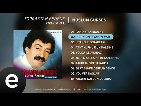 Her Gün İsyanım Var (Müslüm Gürses) Official Audio #hergünisyanımvar #müslümgürses