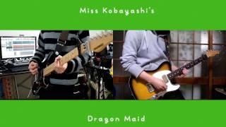 Miss Kobayashi's Dragon Maid Opening song Right Guitar : いぶき Ibu...