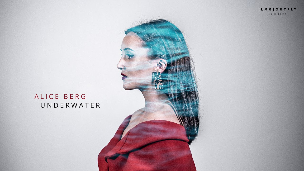 Alice Berg - Underwater (Audio) OUT NOW!