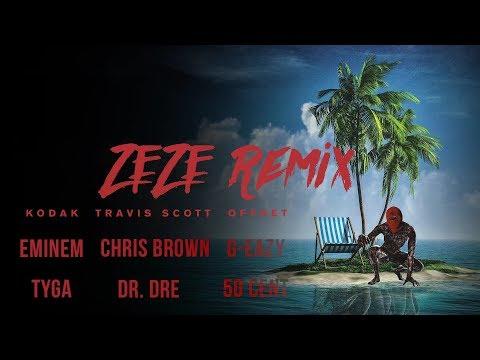 ZEZE Remix - Eminem, Tyga, G-Eazy, Chris Brown, Travis Scott, Dr. Dre, 50 Cent, Offset, Kodak Black