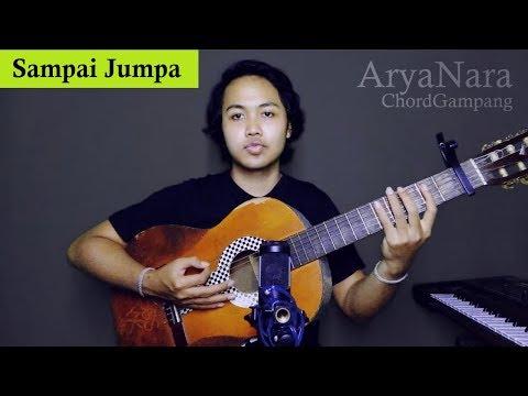 Chord Gampang (Sampai Jumpa - Endank Soekamti) By Arya Nara (Tutorial Gitar)