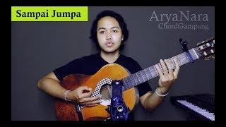 Gambar cover Chord Gampang (Sampai Jumpa - Endank Soekamti) by Arya Nara (Tutorial Gitar)