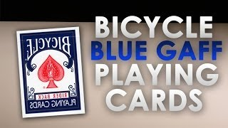 Deck Review - Bicycle Blue Gaff Deck Playing Cards Ellusionist