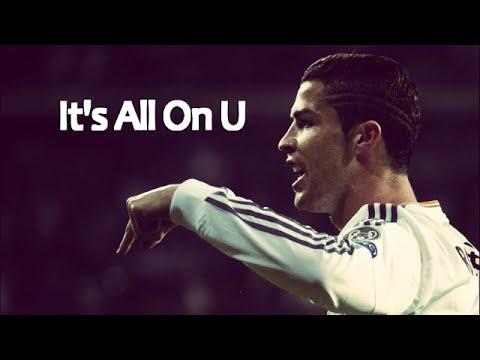 Cristiano Ronaldo • Its All On U • HD