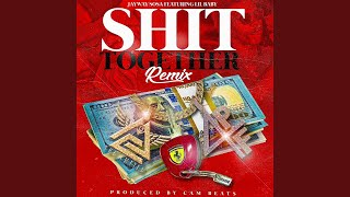Shit Together (Remix) (feat. Lil Baby)