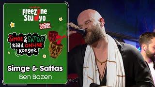 Simge & Sattas - Ben Bazen | FreeZone Stüdyo'da Simge ile Raad Online Konser | #SaçmaGüzel Video