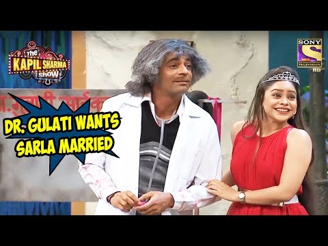 Dr. Gulati Wants To Get Sarla Married - The Kapil Sharma Show
