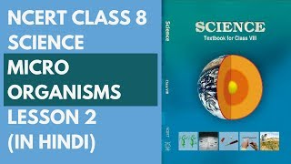 NCERT Class 8 Science - Micro-organisms (in Hindi) Lesson 2