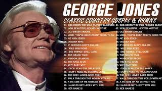 Classic Country Gospel George Jones - George Jones Greatest Hits - George Jones Gospel Songs Album