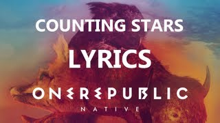 One Republic - Counting Stars - Lyrics Video (Native Album) [HD][HQ]