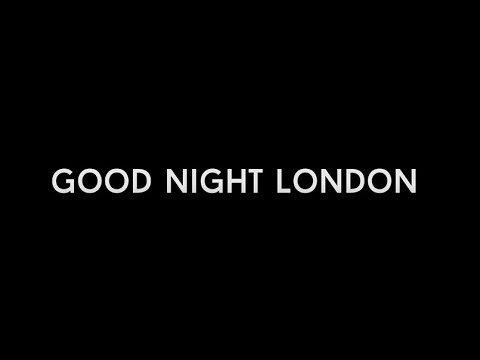 Image result for good night london