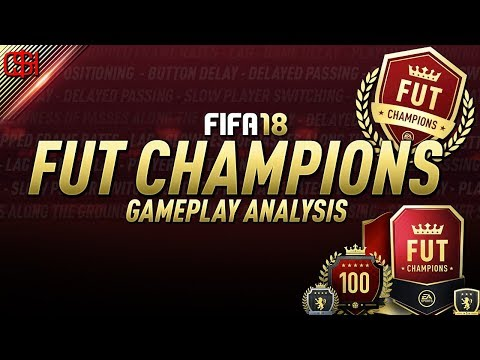 FUT CHAMPIONS GAMEPLAY ANALYSIS I BUTTON DELAY + SERVER PROBLEMS I FIFA 18 ULTIMATE TEAM I #FIFA18