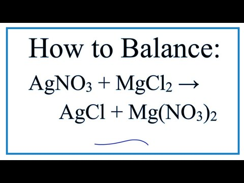 How To Balance AgNO3 + MgCl2 = AgCl + Mg(NO3)2