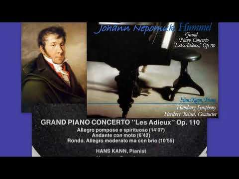 Johann Nepomuk Hummel: Piano Concerto in E major No.4, Op.110, 'Les Adieux', Hans Kann