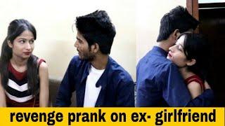Revenge prank on my ex-girlfriend || Epic reaction | Ishaan Choudhary