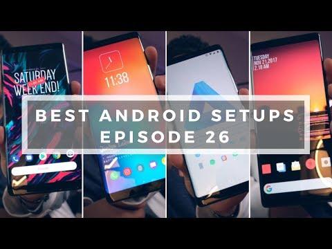 Best Android Setups Episode 26! [Calming Setups]