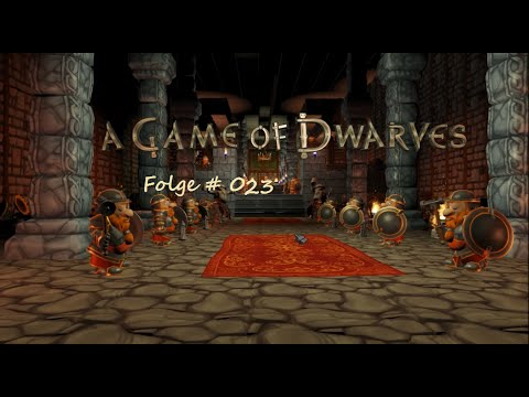 LTWS Let´s Play A Game of Dwarves Folge #23  