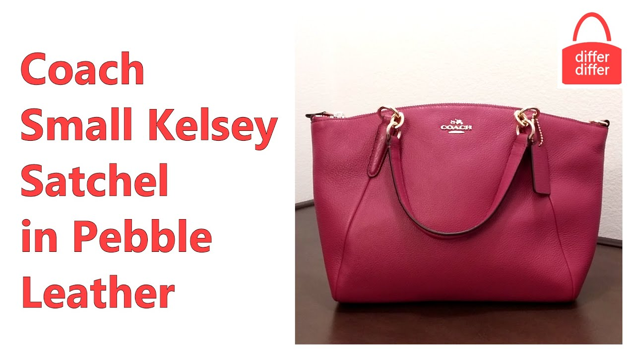bd4810cdd8 Coach Small Kelsey Satchel in Pebble Leather 36675 - YouTube