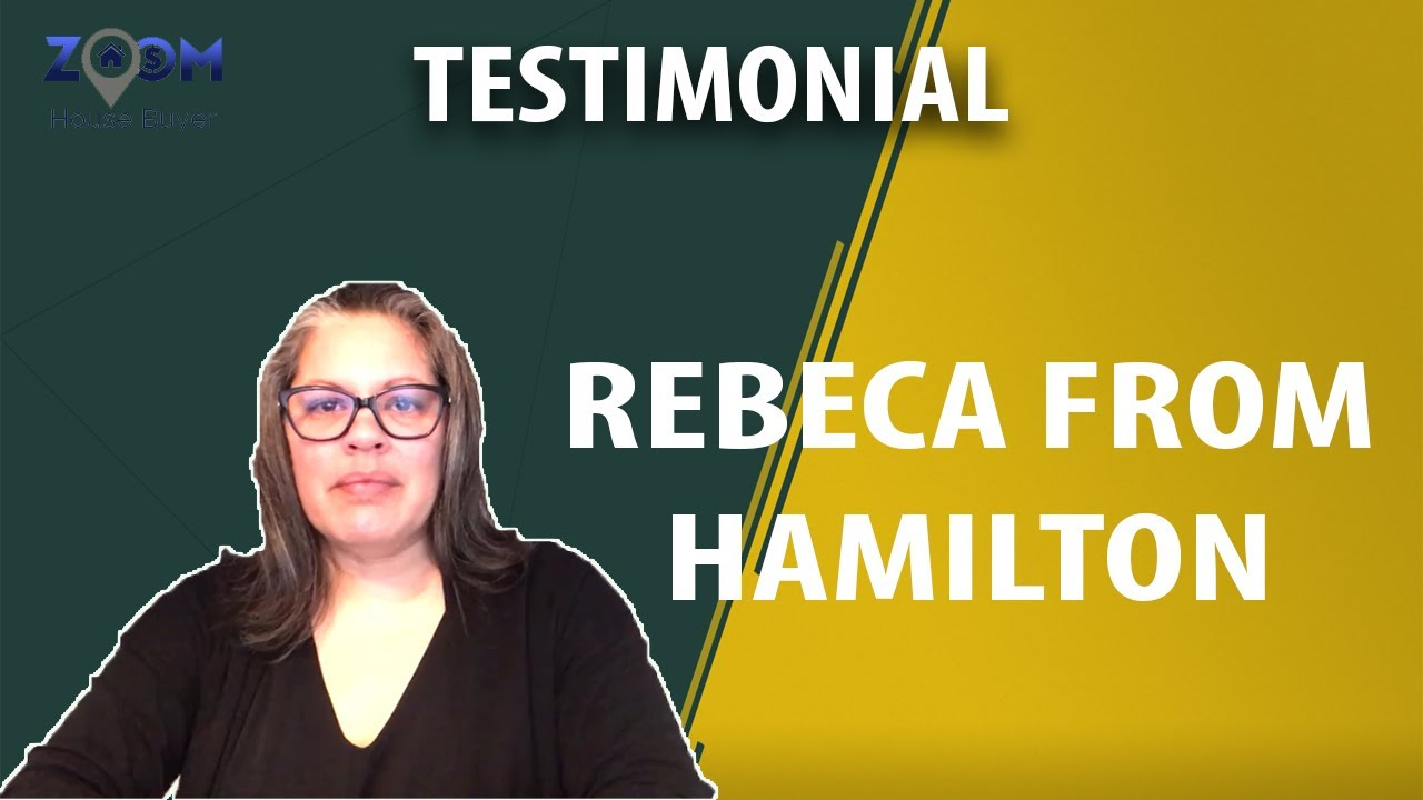 Toronto House Buyers | Zoom House Buyer Testimonial - Rebecca from Hamilton