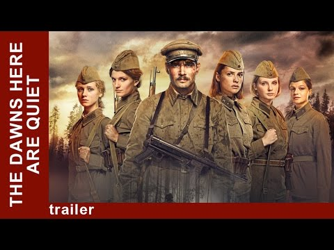 The Dawns Here Are Quiet. Trailer. TV series. StarMediaEN