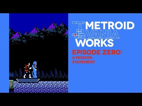 Metroidvania Works #00: A Mission Statement