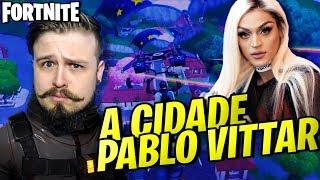 FORTNITE - VOCÊ JÁ CAIU NA CIDADE DA PABLO VITTAR?