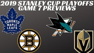 2019 Stanley Cup Playoffs - Game 7 Preview Leafs vs Bruins + Sharks vs Vegas
