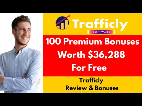 Trafficly Review & Bonuses