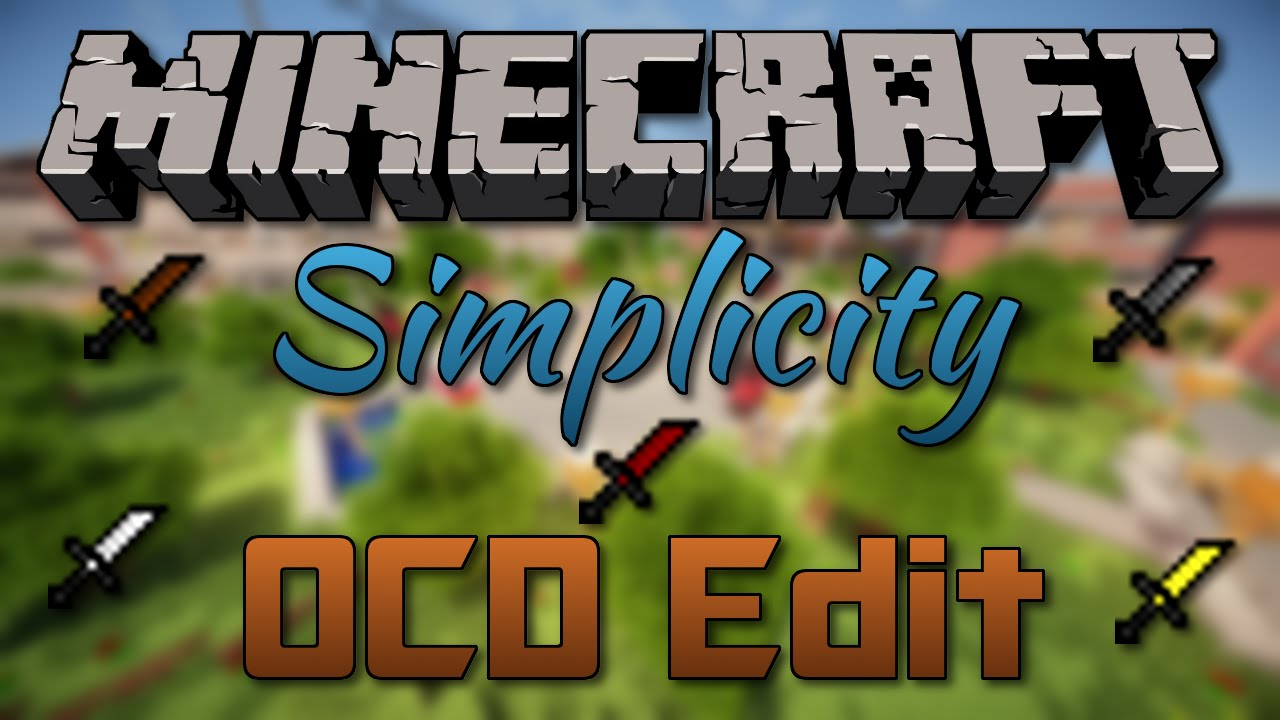 """Minecraft: PvP Texture Pack - """"Simplicity"""" OCD Edit - YouTube"""