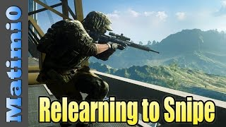 Relearning to Snipe - Battlefield 4