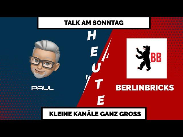 TALK AM SONNTAG - Heute im Gespräch mit BerlinBricks