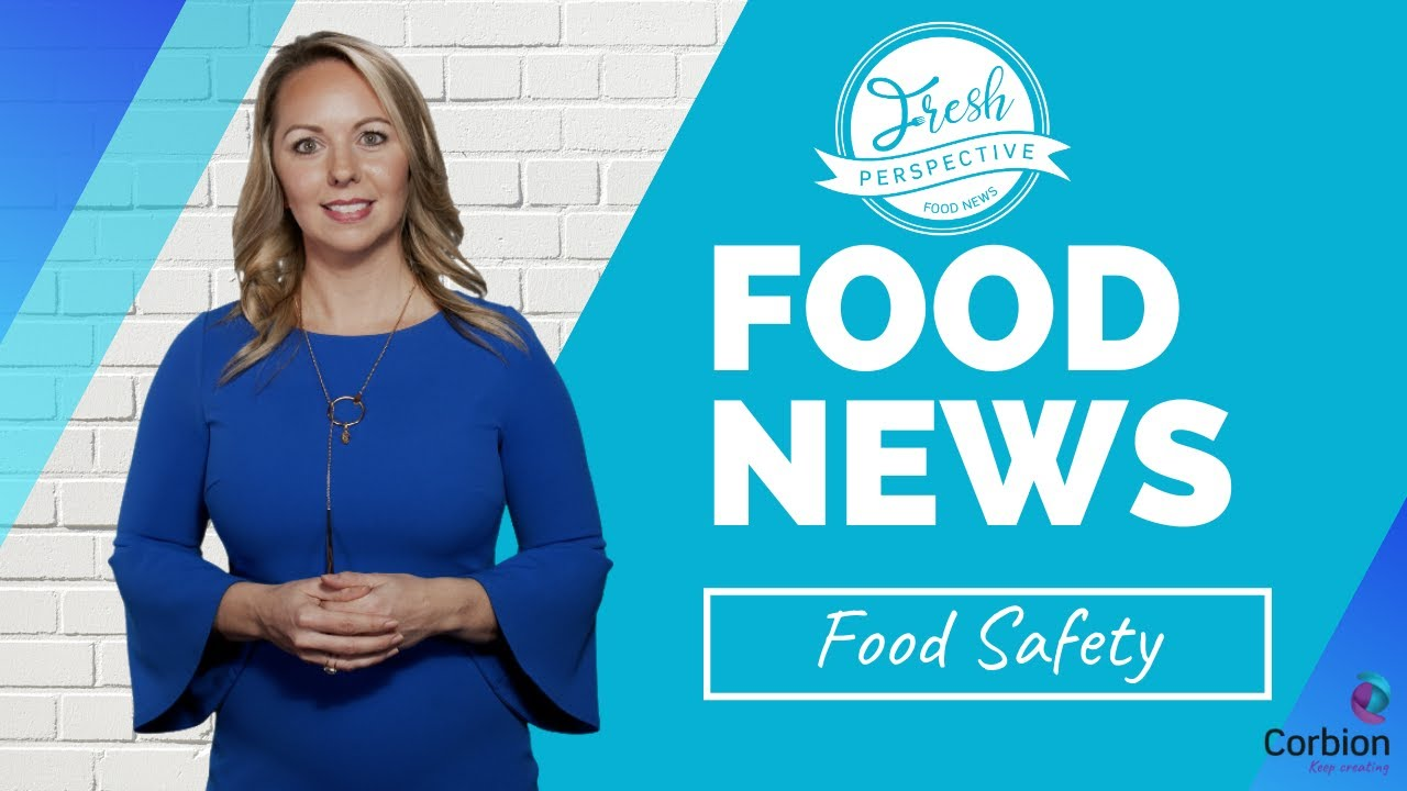 A Fresh Perspective on Food Safety