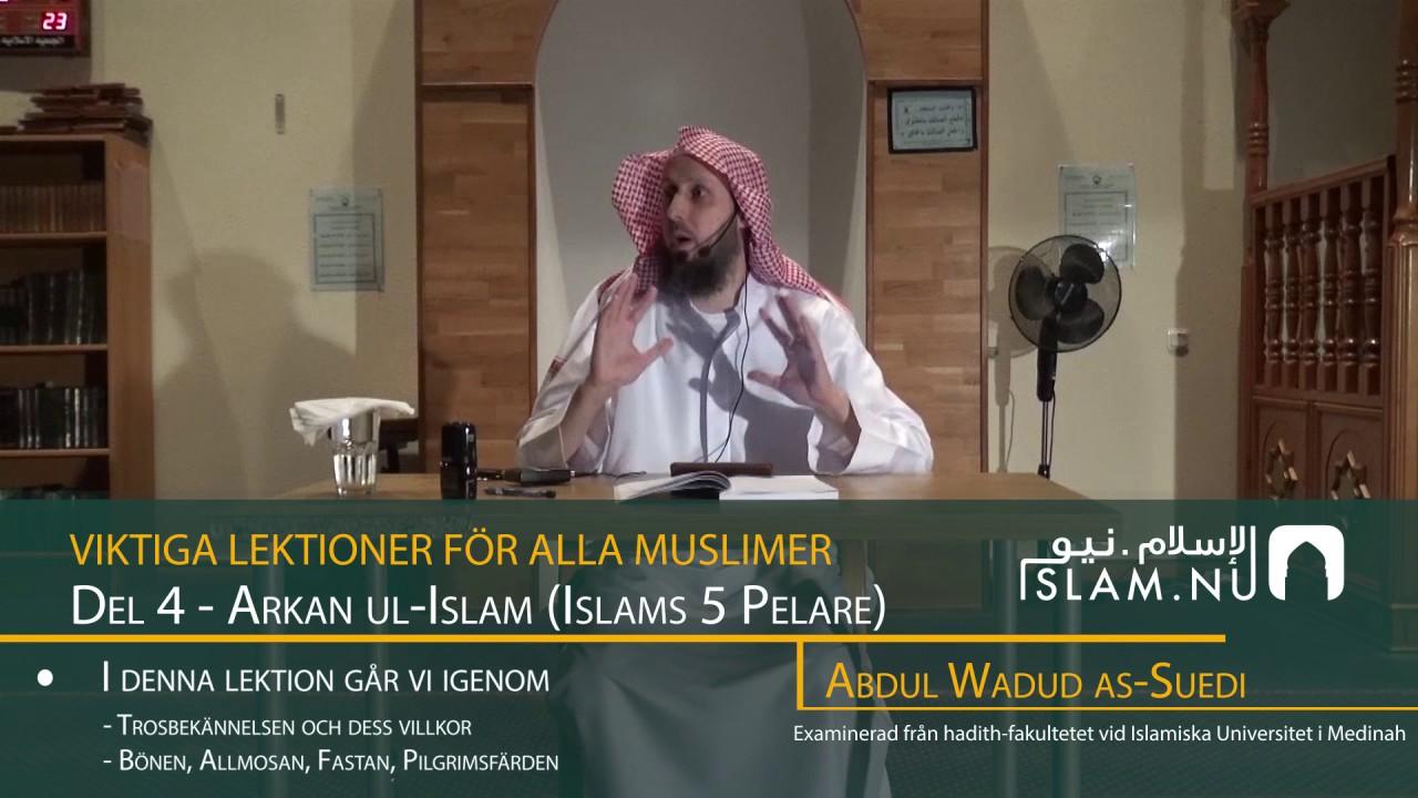 Viktiga Lektioner För Varje Muslim | del 4 | Abdul Wadud