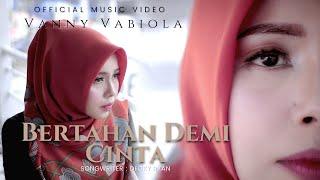 Download lagu Vanny Vabiola - Bertahan Demi Cinta