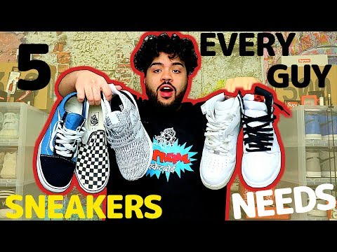 5 SNEAKERS EVERY GUY SHOULD OWN THIS SUMMER (2018)  *Essentials*