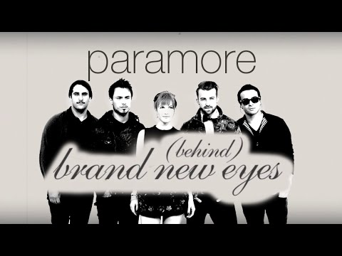 Paramore - Behind Brand New Eyes (Full Documentary)