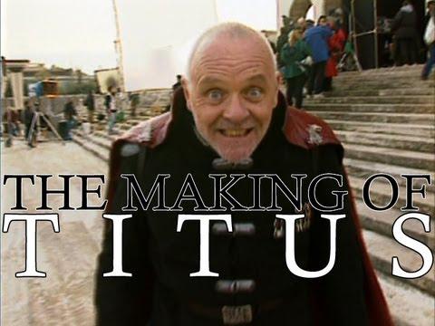 Titus (1999) - The Making Of Titus