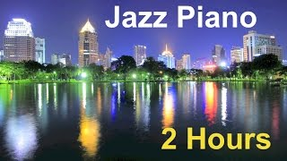 Repeat youtube video Piano Jazz & Jazz Piano: 2 Hours of Best Smooth Jazz Piano Music