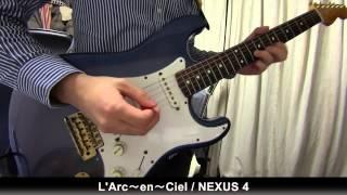 Gambar cover L'Arc~en~Ciel - NEXUS 4 (Guitar cover)