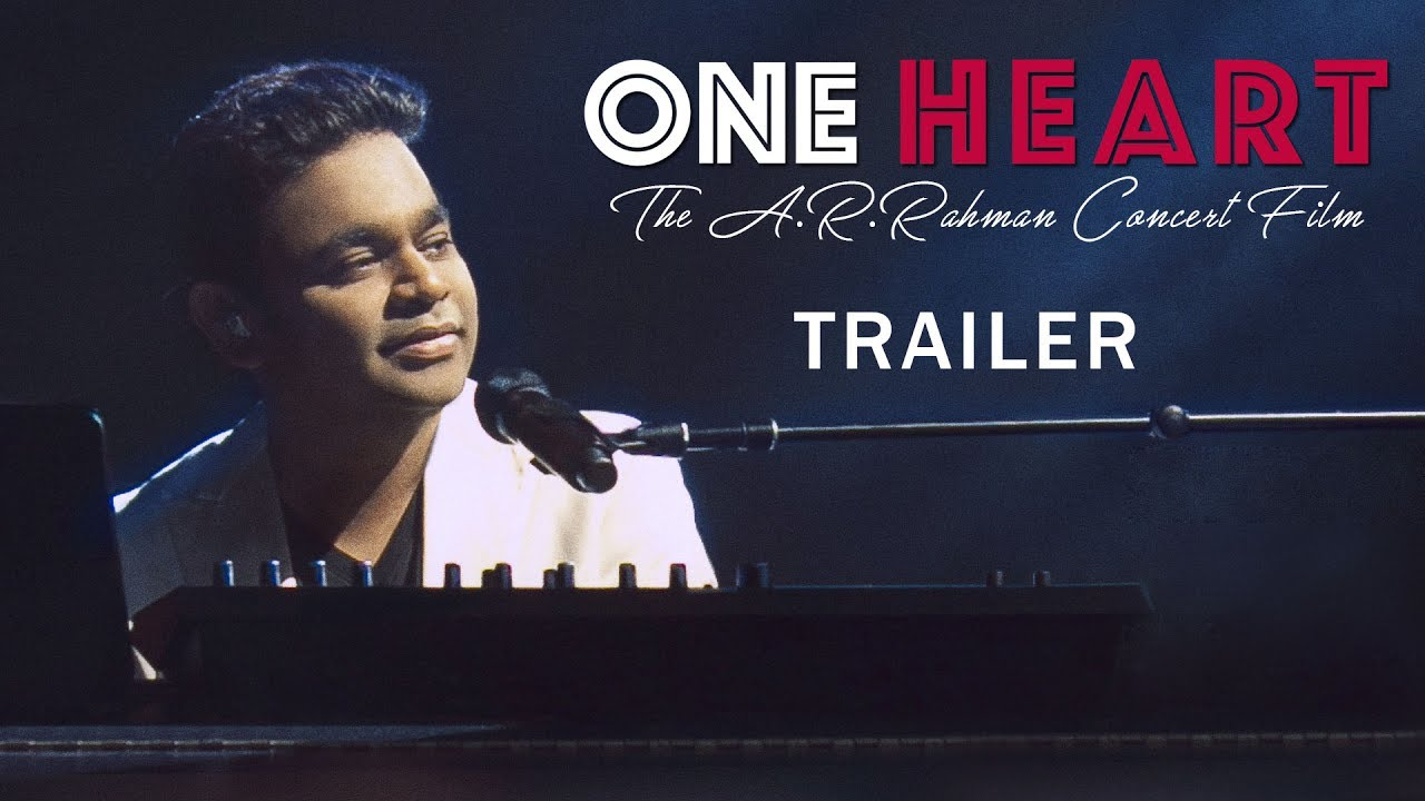 One Heart-The A.R. Rahman Concert Film (2017) HD