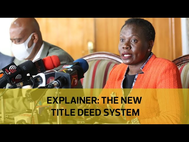 Explainer: The new title deed system