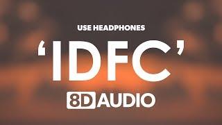 Blackbear Idfc Tarro Remix 8D Audio