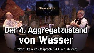 Der vierte Aggregatzustand von Wasser - Erich Meidert bei SteinZeit